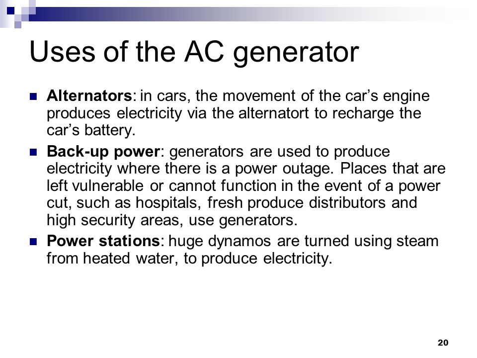 Uses of the AC generator