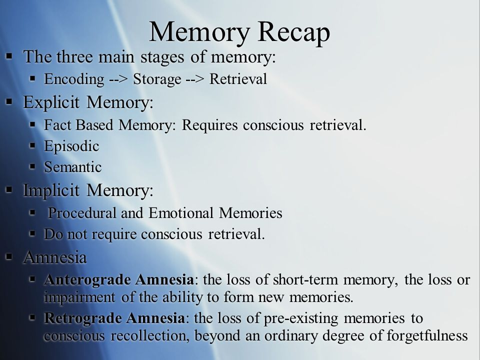 explain the three stages of memory While people will experience the stages of dementia not all confusion and memory loss indicate dementia they'll name three words and ask you to.