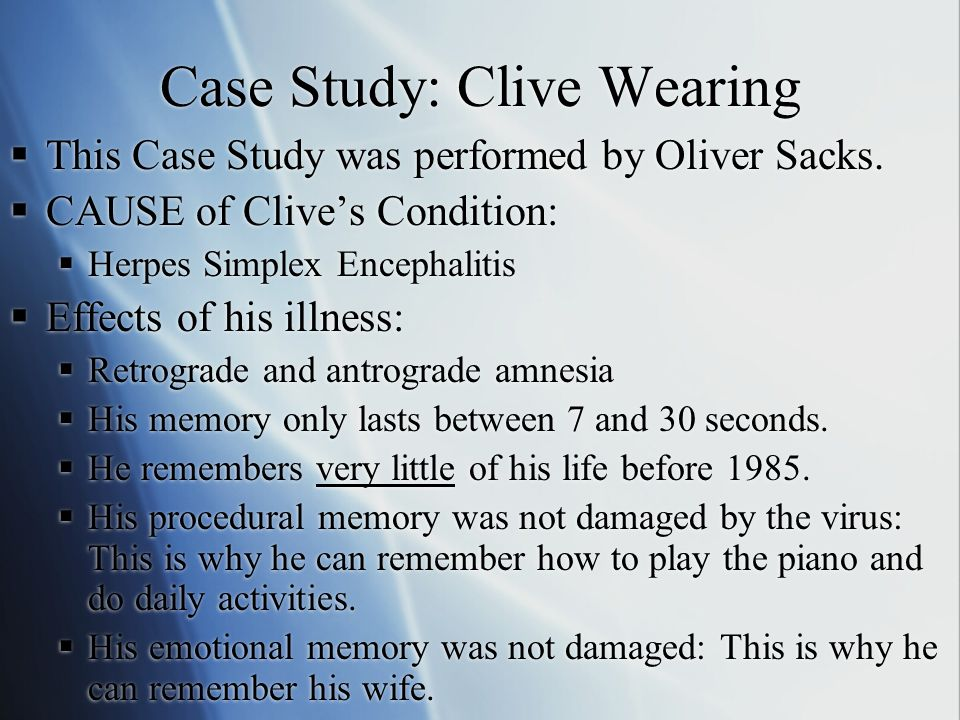 The Unusual Case of Clive Wearing – Brainy Behavior