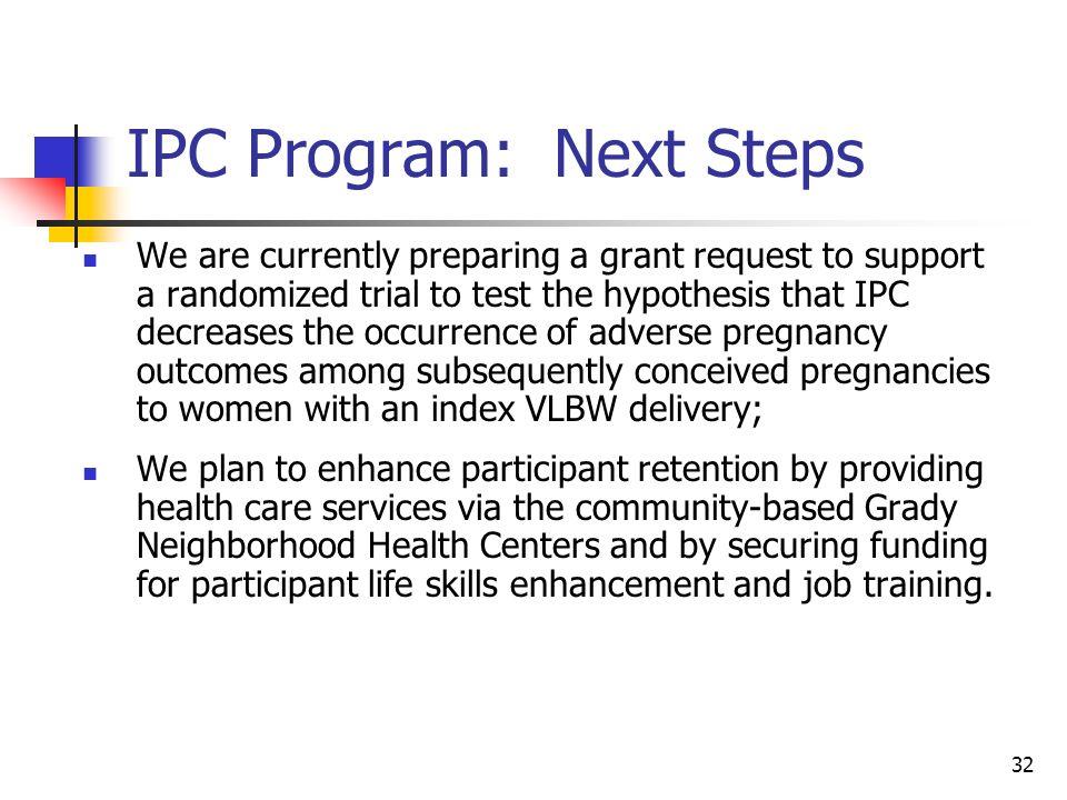IPC Program: Next Steps