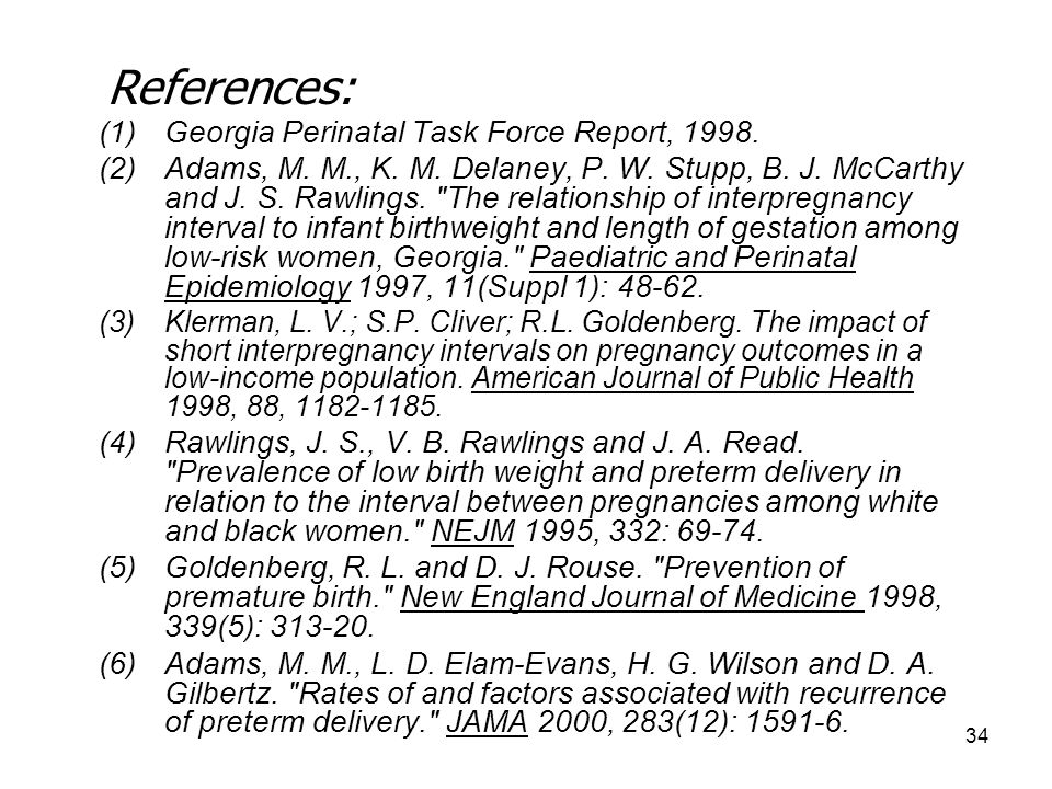 References: Georgia Perinatal Task Force Report, 1998.