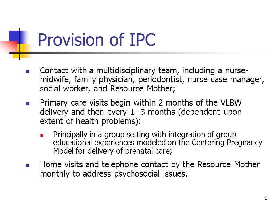 Provision of IPC