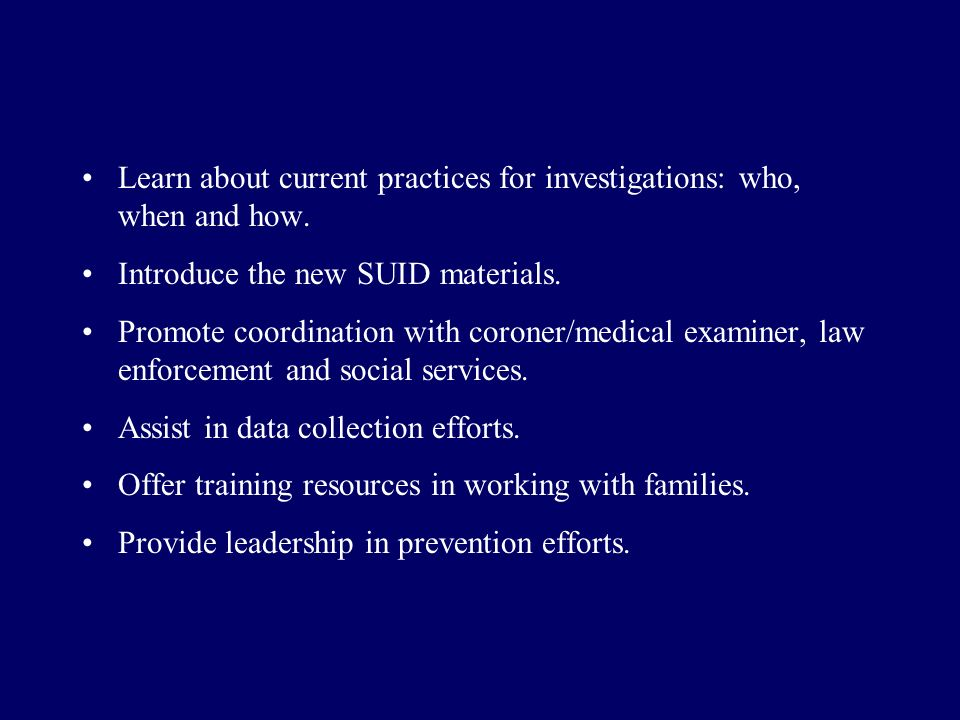 Learn about current practices for investigations: who, when and how.