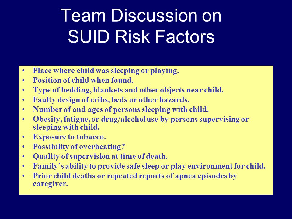 Team Discussion on SUID Risk Factors