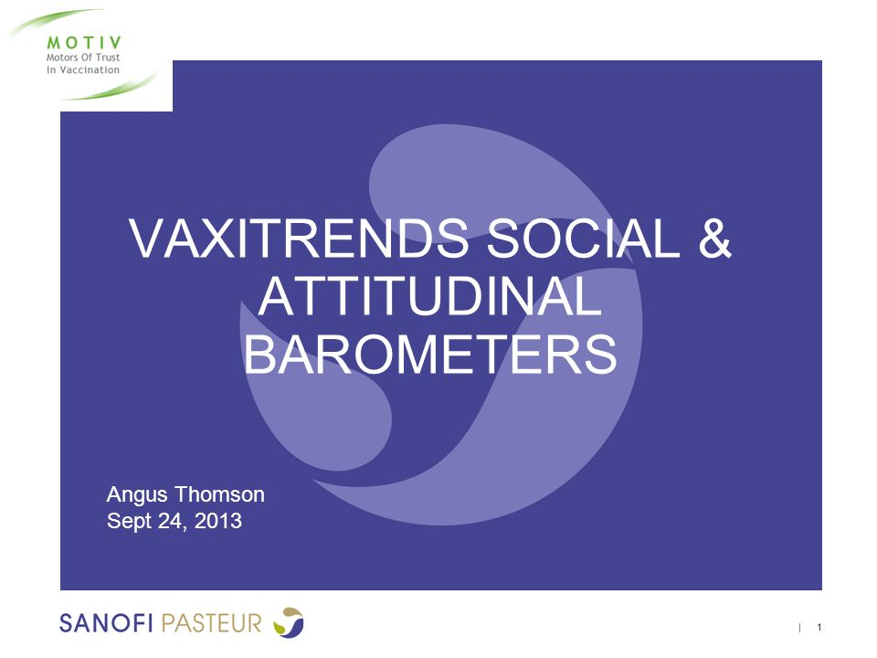 VAXITRENDS SOCIAL & ATTITUDINAL BAROMETERS