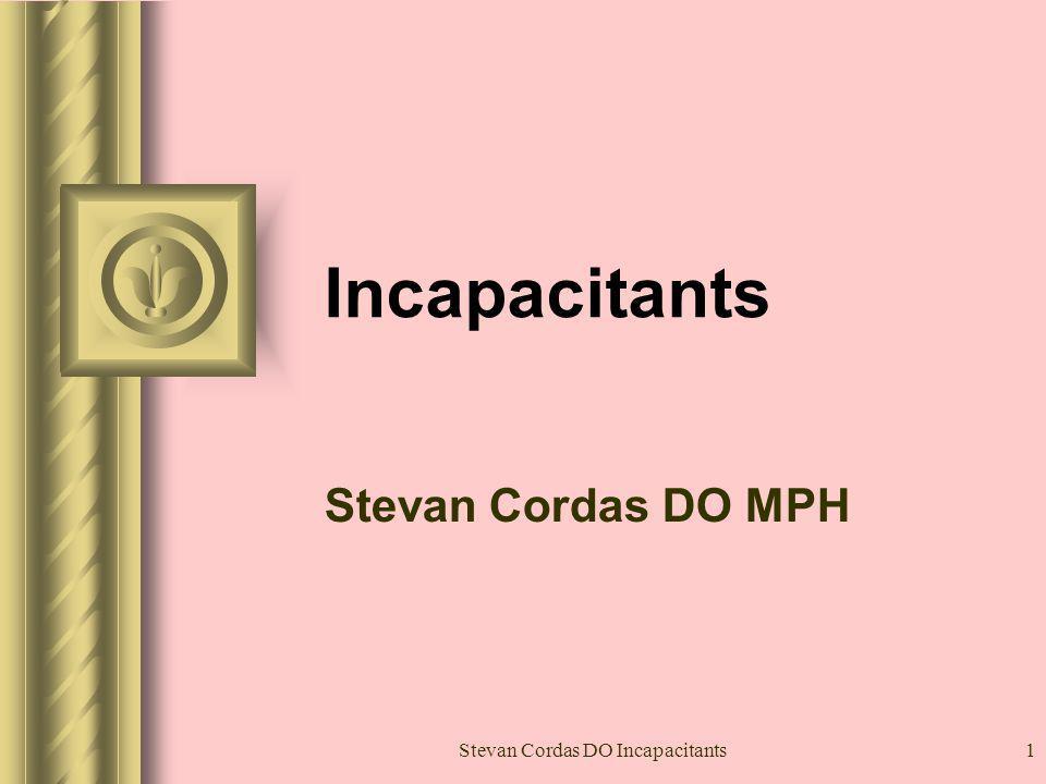 Stevan Cordas DO Incapacitants