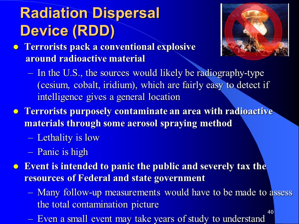 Radiation Dispersal Device (RDD)