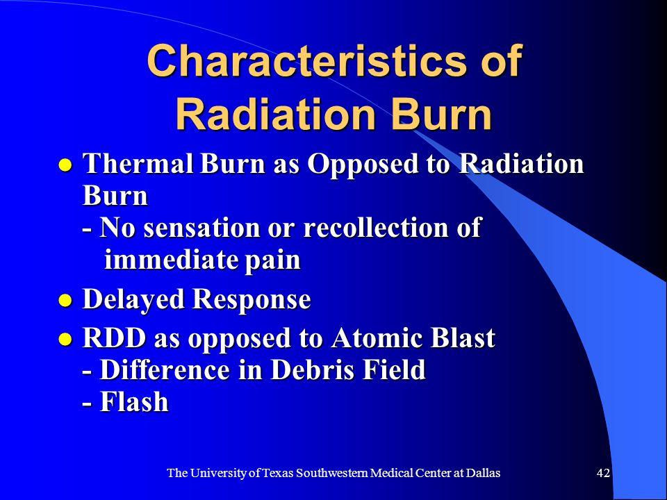 Characteristics of Radiation Burn