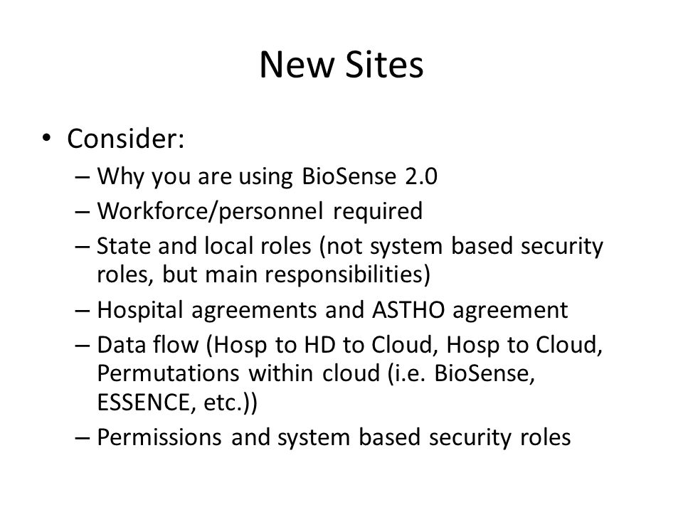 New Sites Consider: Why you are using BioSense 2.0