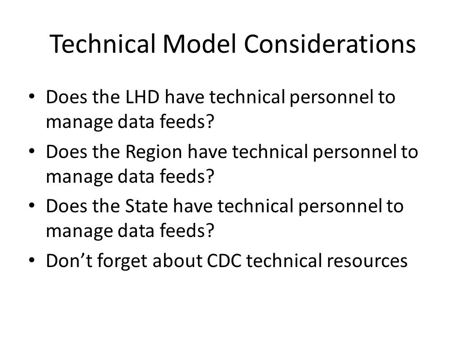 Technical Model Considerations