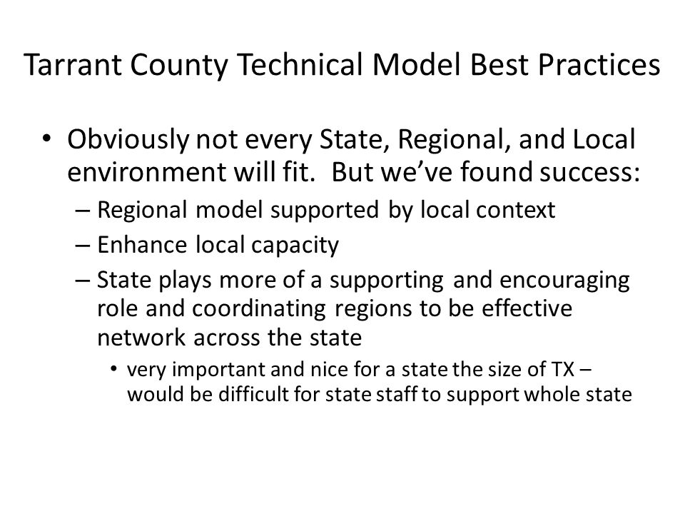 Tarrant County Technical Model Best Practices