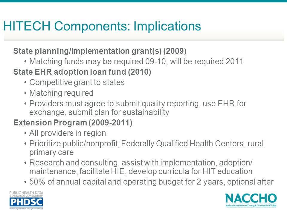 HITECH Components: Implications