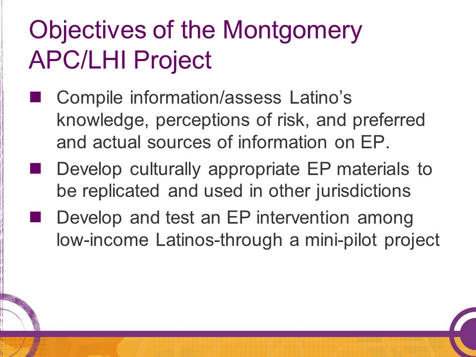 Objectives of the Montgomery APC/LHI Project