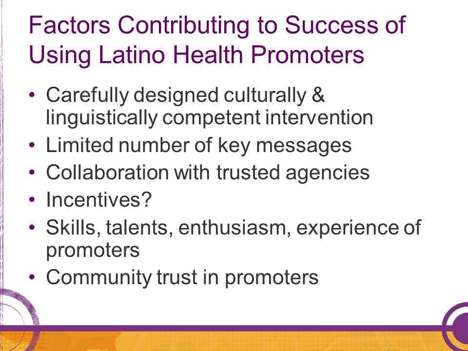 Factors Contributing to Success of Using Latino Health Promoters