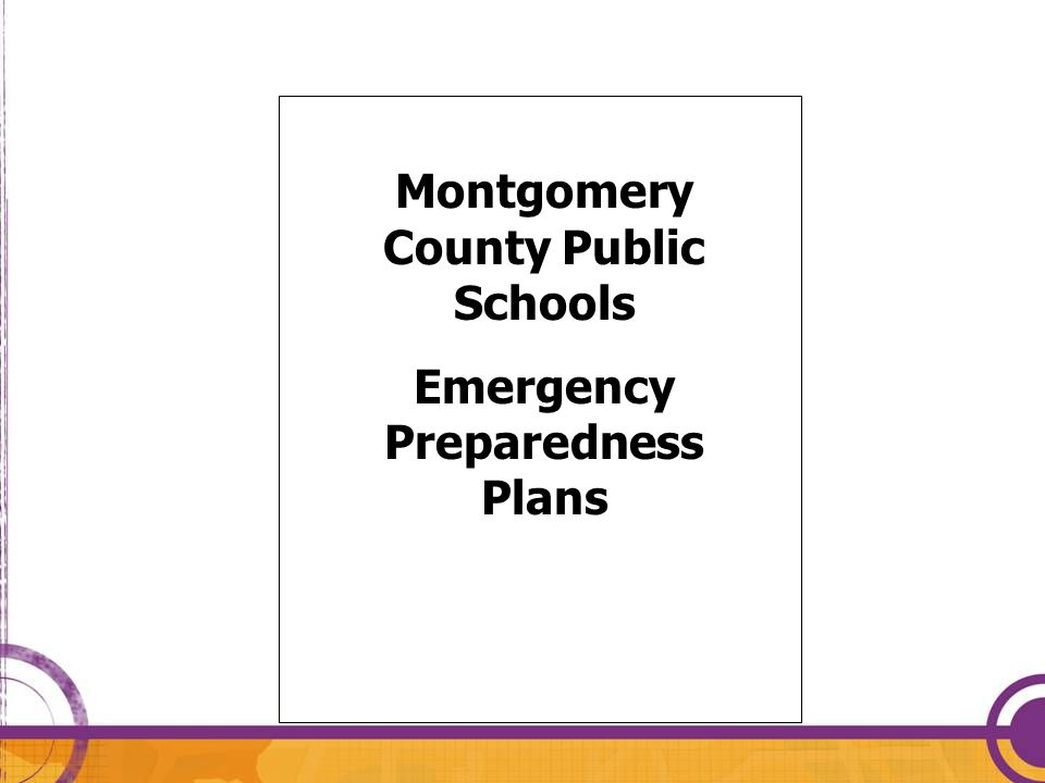 Montgomery County Public Schools Emergency Preparedness Plans