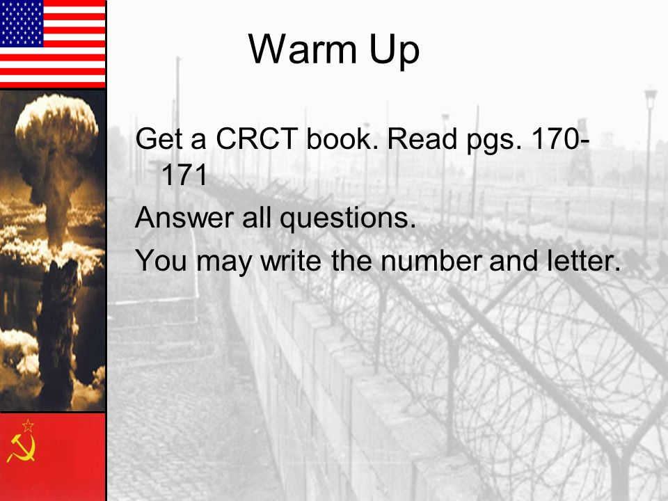 Warm Up Get a CRCT book. Read pgs Answer all questions.