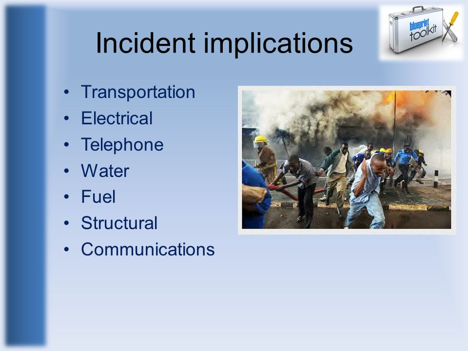 Incident implications