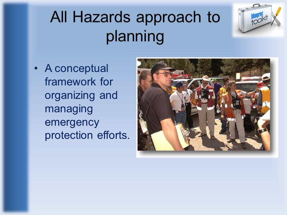 All Hazards approach to planning