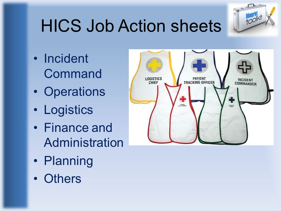 HICS Job Action sheets Incident Command Operations Logistics