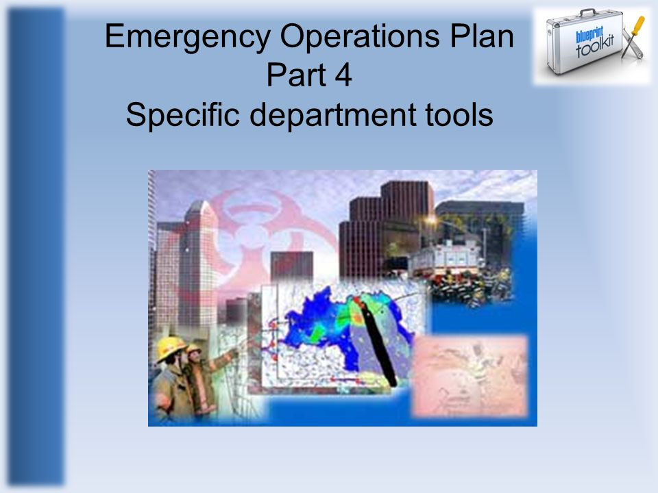 Emergency Operations Plan Part 4 Specific department tools
