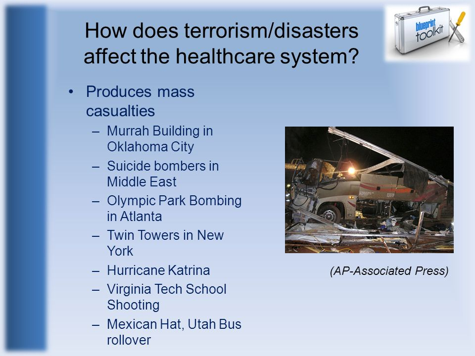 How does terrorism/disasters affect the healthcare system