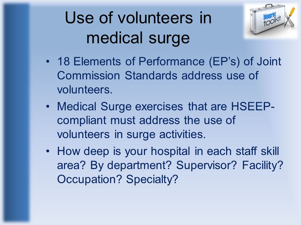 Use of volunteers in medical surge