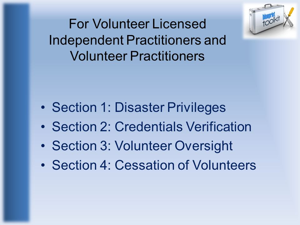 For Volunteer Licensed Independent Practitioners and Volunteer Practitioners