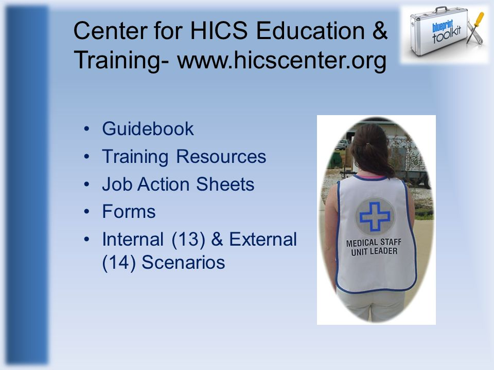 Center for HICS Education & Training- www.hicscenter.org