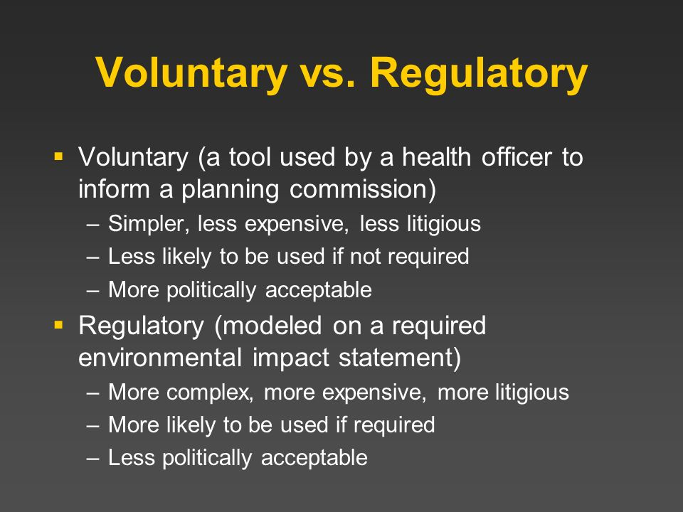 Voluntary vs. Regulatory