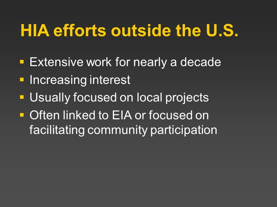 HIA efforts outside the U.S.