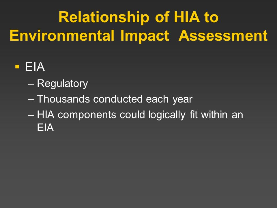 Relationship of HIA to Environmental Impact Assessment