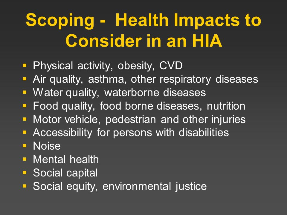 Scoping - Health Impacts to Consider in an HIA