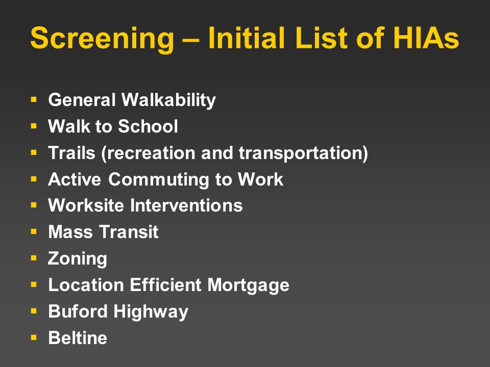 Screening – Initial List of HIAs