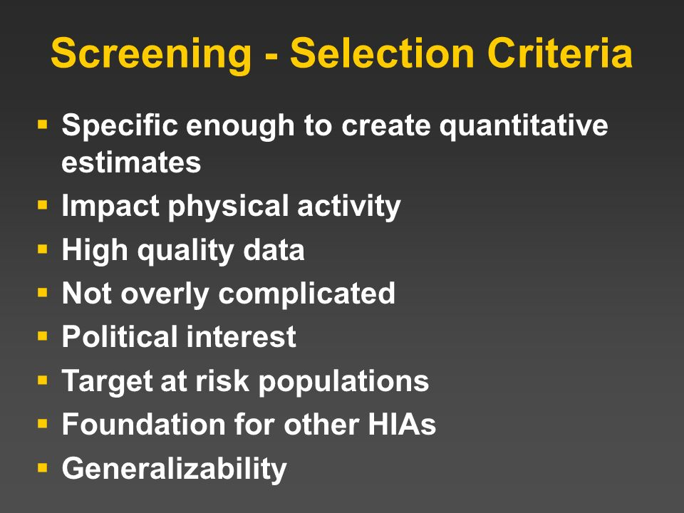 Screening - Selection Criteria