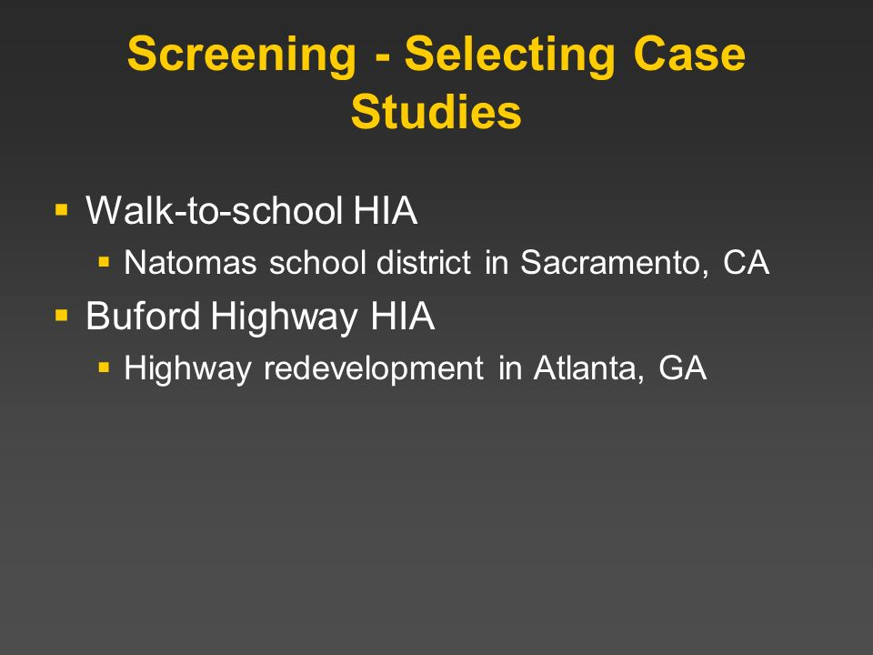 Screening - Selecting Case Studies
