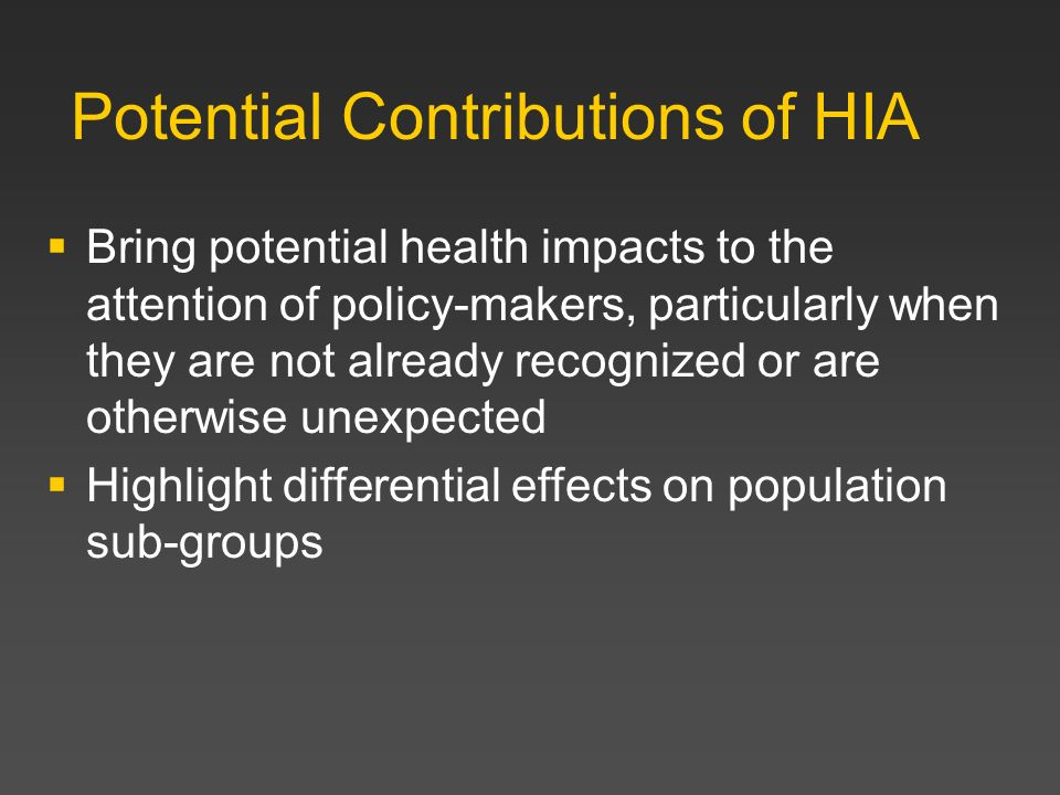 Potential Contributions of HIA