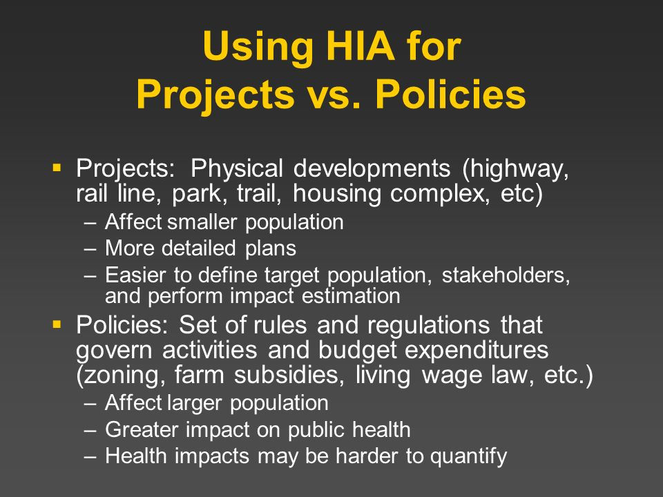 Using HIA for Projects vs. Policies