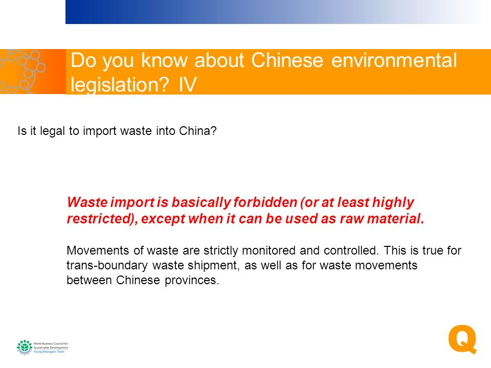 Do you know about Chinese environmental legislation IV