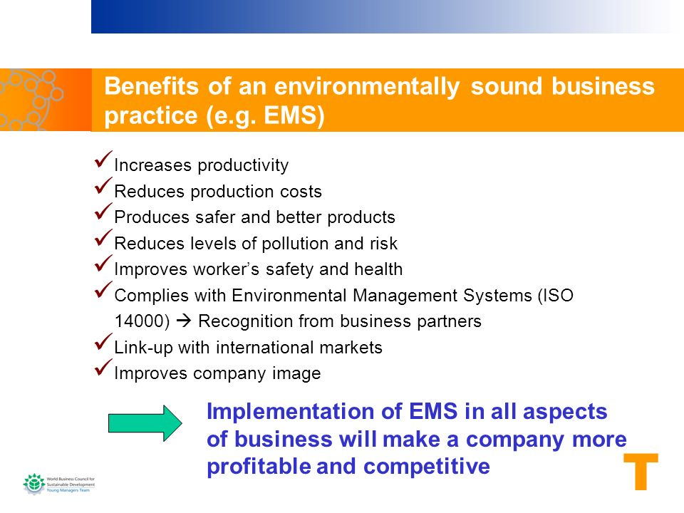 Benefits of an environmentally sound business practice (e.g. EMS)