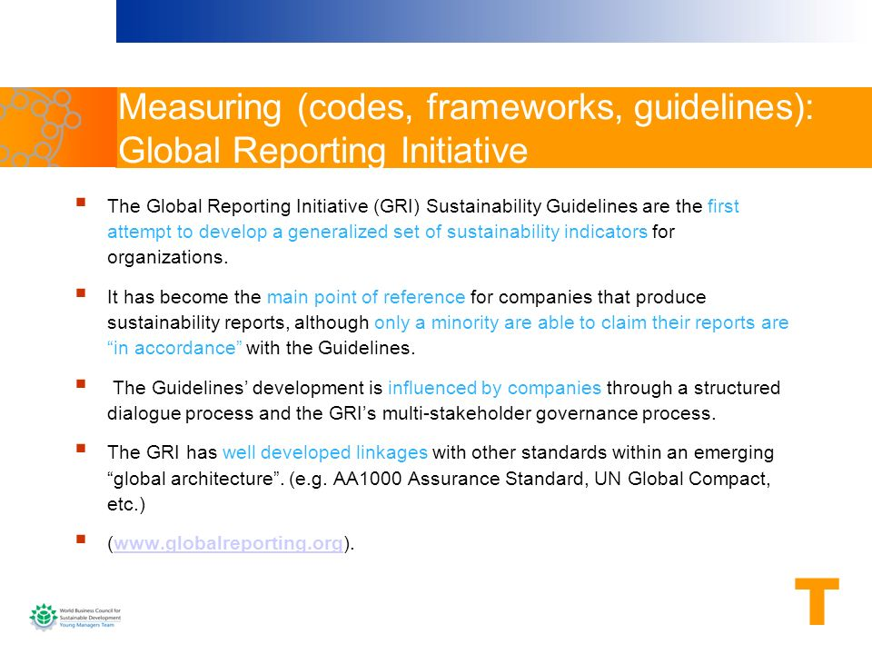 Measuring (codes, frameworks, guidelines): Global Reporting Initiative