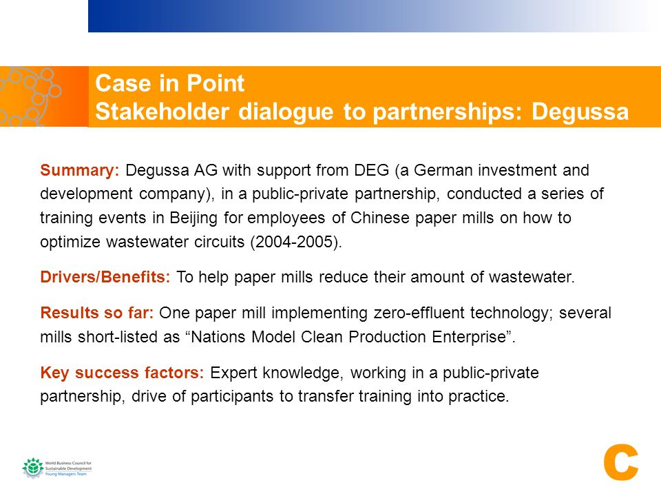 Case in Point Stakeholder dialogue to partnerships: Degussa