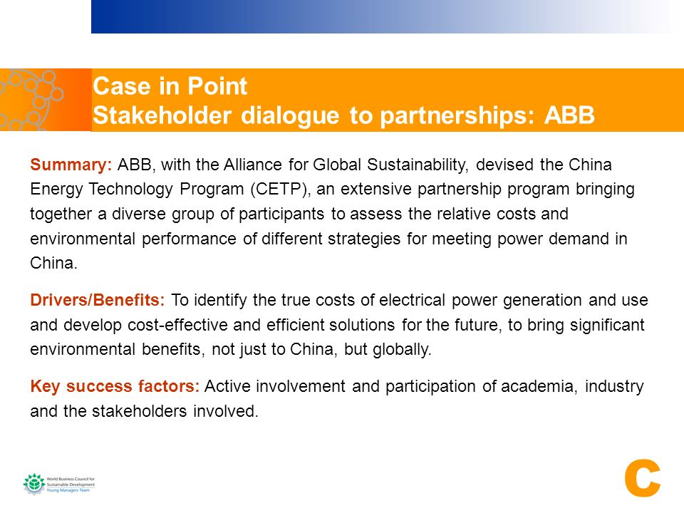 Case in Point Stakeholder dialogue to partnerships: ABB