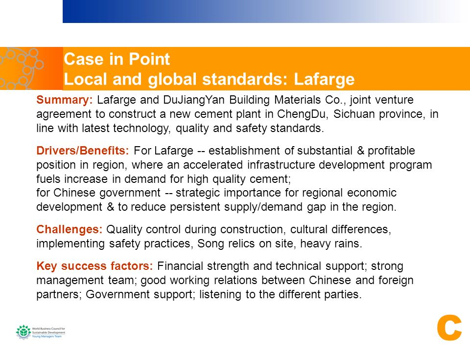 Case in Point Local and global standards: Lafarge