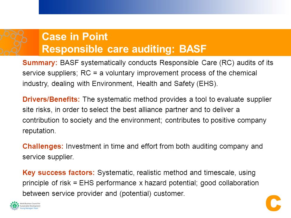 Case in Point Responsible care auditing: BASF