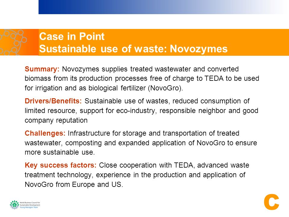 Case in Point Sustainable use of waste: Novozymes