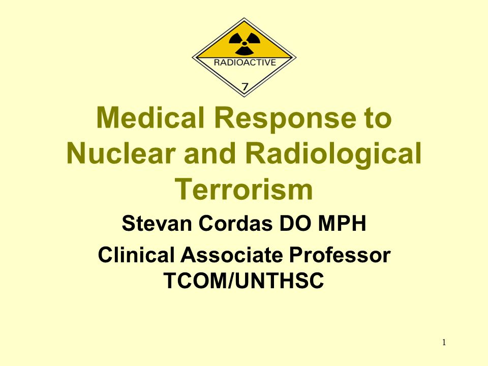 Medical Response to Nuclear and Radiological Terrorism