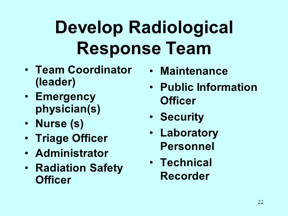 Develop Radiological Response Team