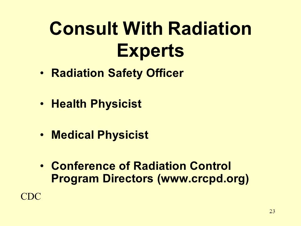 Consult With Radiation Experts