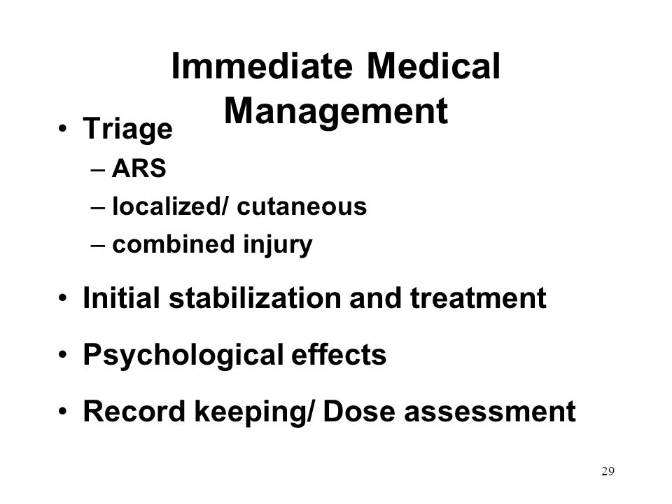 Immediate Medical Management