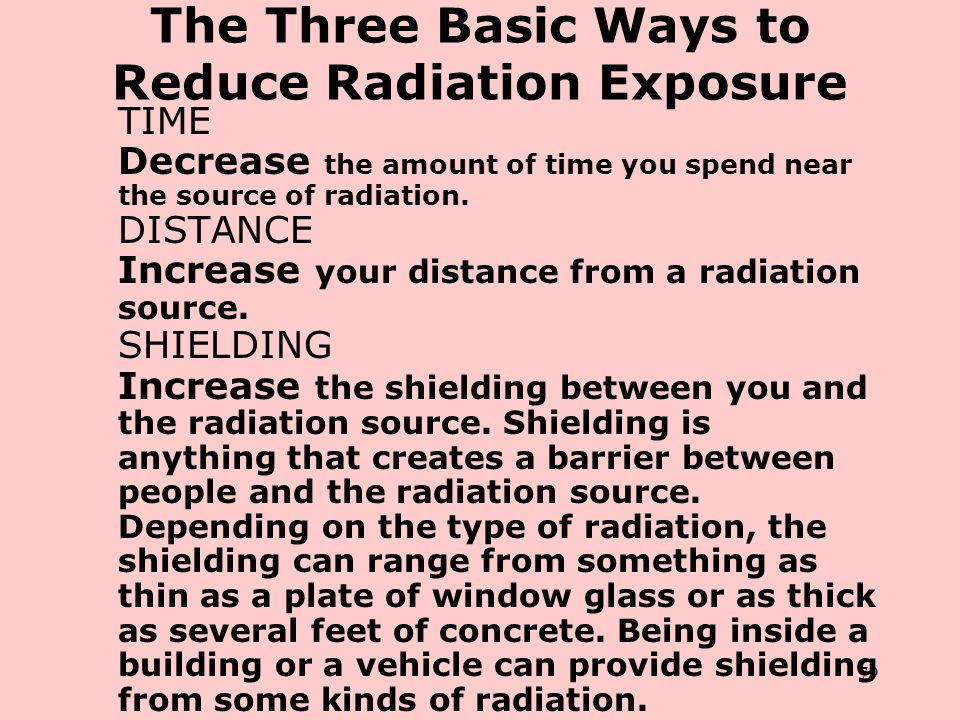 The Three Basic Ways to Reduce Radiation Exposure